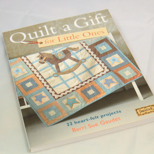 Kniha Quilt a Gift for Little Ones, Barri Sue Gaudet